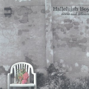 Hallelujah Boy-Circuit Breaker Records- Indie Rock- Homemade Music